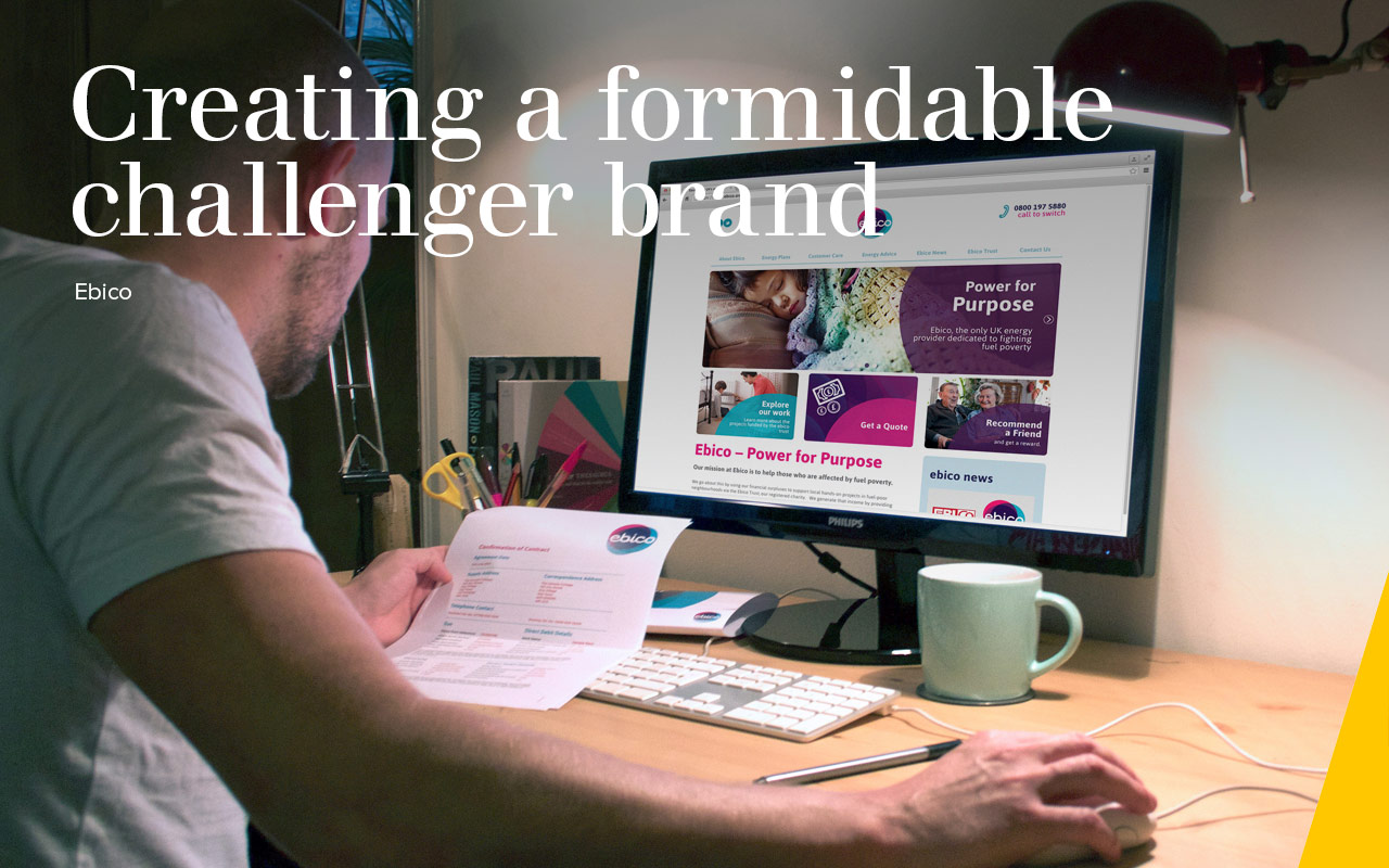Creating a formidable  challenger brand - Ebico