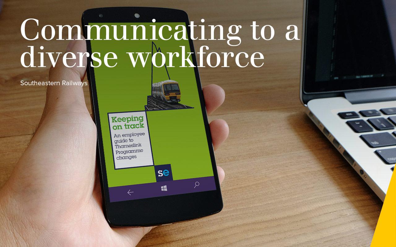 Communicating to a  diverse workforce - Southeastern Railways